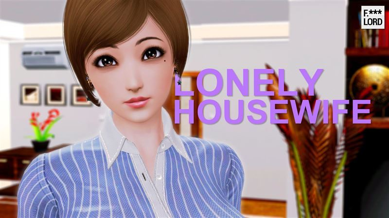 Lonely Housewife v1.0 by F. Lord