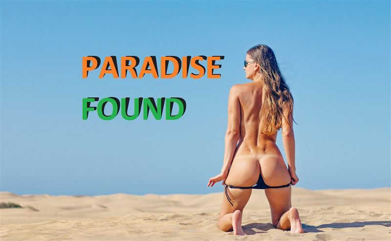 Paradise Found – Version 1.016 by GRasputin Win32/Win64
