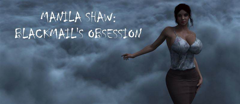 Manila Shaw: Blackmail's Obsession – Version 0.20 + Compressed Version + CG by Abaddon Win/Android