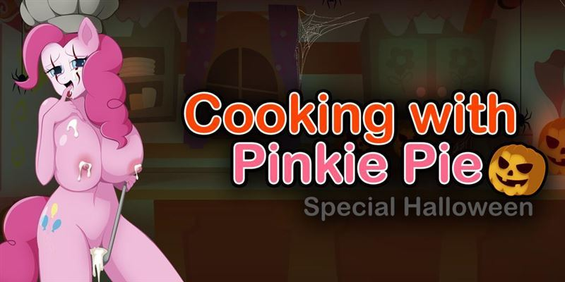 Cooking with Pinkie Pie Special Halloween v0.1 by HentaiRed