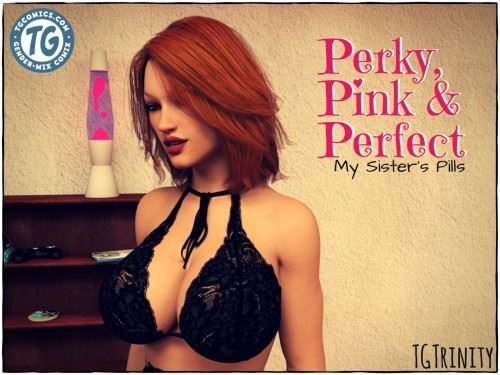 TGTrinity – Perky, Pink & Perfect – My Sister's Pills