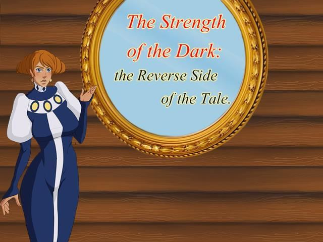 The Strength Of The Dark: The Reverse Side Of The Tale Version 1.0.5 by The Dark Forest