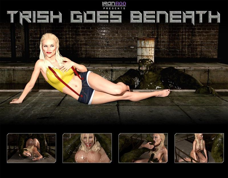 IronRoo – Trish Goes Beneath BASIC VERSION