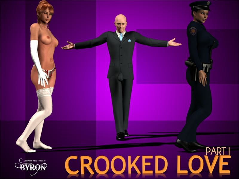 Byron Crooked Love Part 1