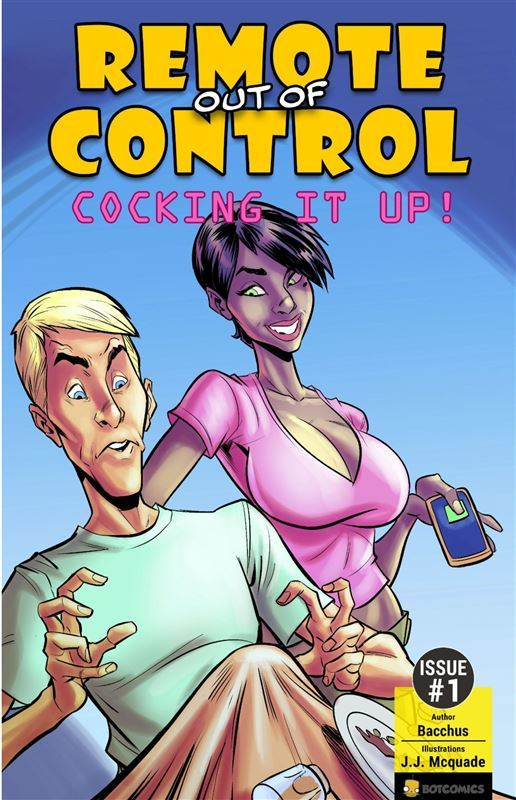 Remote out of Control – Cocking it Up by Bacchus