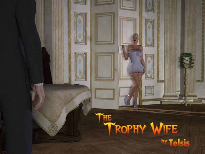 Telsis – The Trophy Wife Parts 1-2