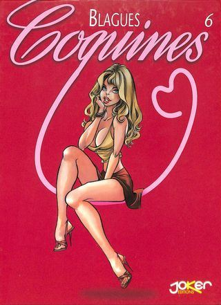 Bruno Di Sano Blagues Coquines Volume 6 [French]