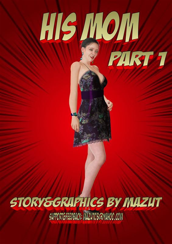 His Mom pt1 by Mazut