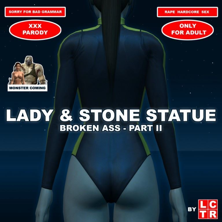 Lady & Stone Statue – Broken Ass 02 by LCTR