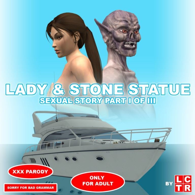 Lady & Stone Statue – Sexual Story Part I of III by LCTR