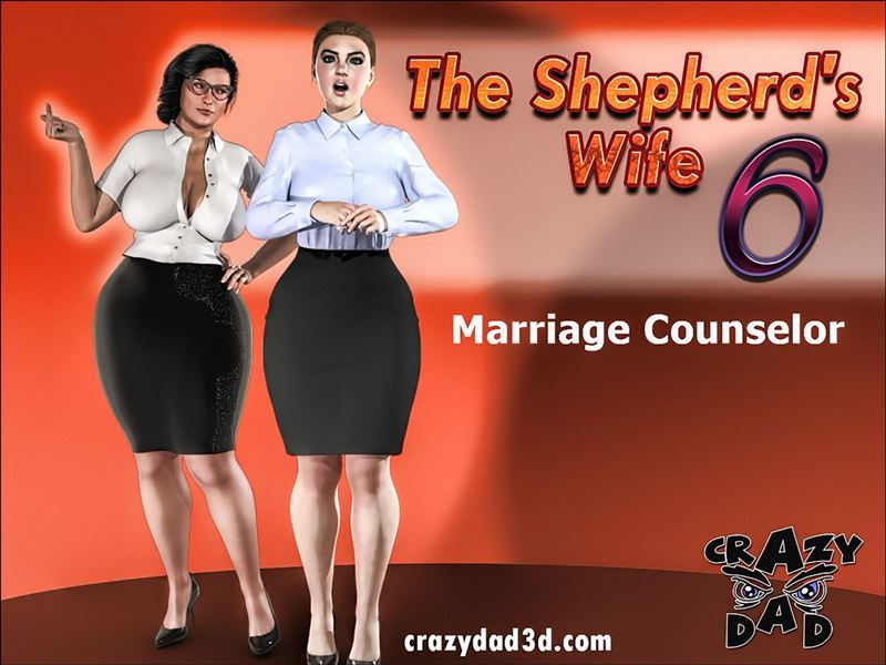 Crazy Dad – The Shepherd's Wife 6 – Marriage Counselor