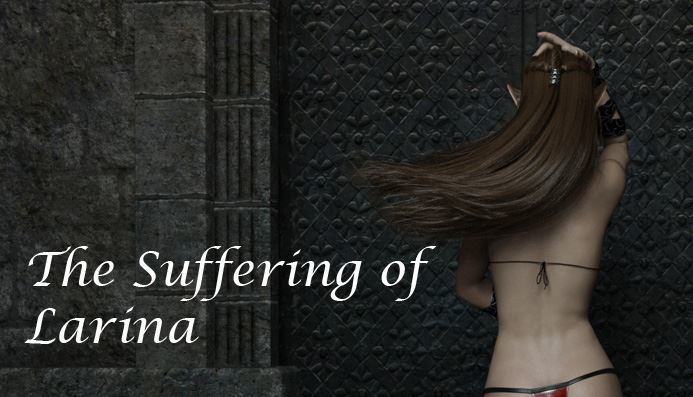 The Suffering of Larina Full Version by SexuaDarka