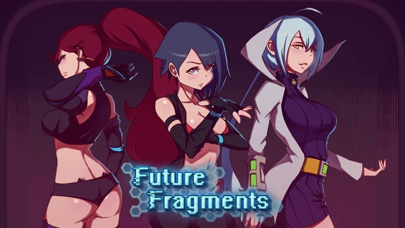 Future Fragments Ver 0.40 by Hentaiwriter