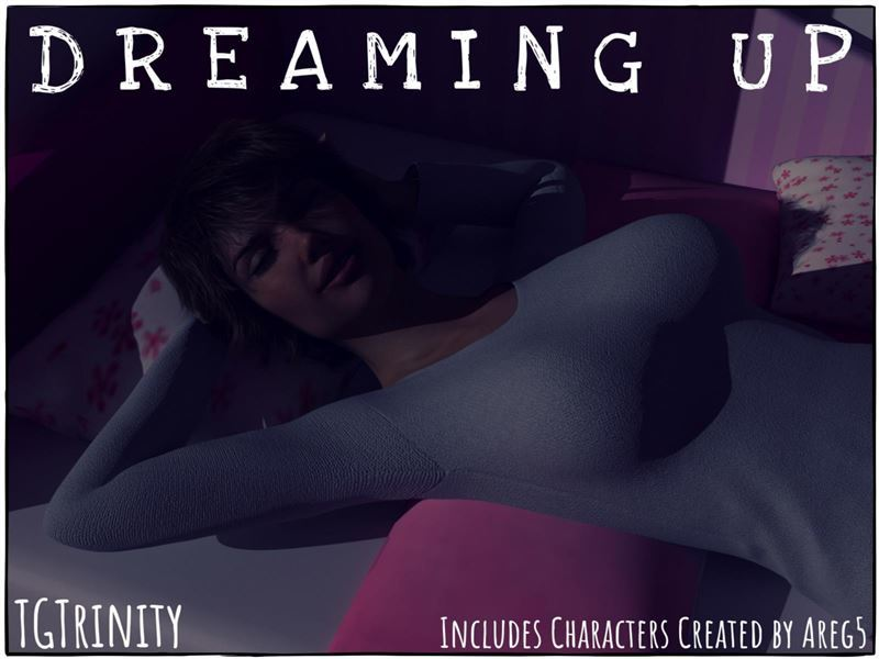 TGTrinity – Dreaming Up
