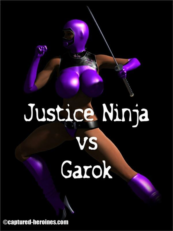 Captured Heroines – Justice Ninja vs Garok 1-2