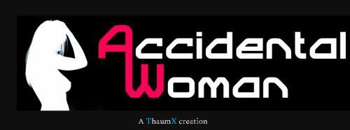 Accidental Woman by ThaumX version 0.25