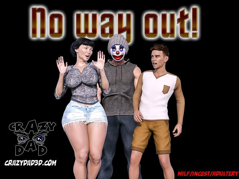 No way out! 4 by Crazydad3d