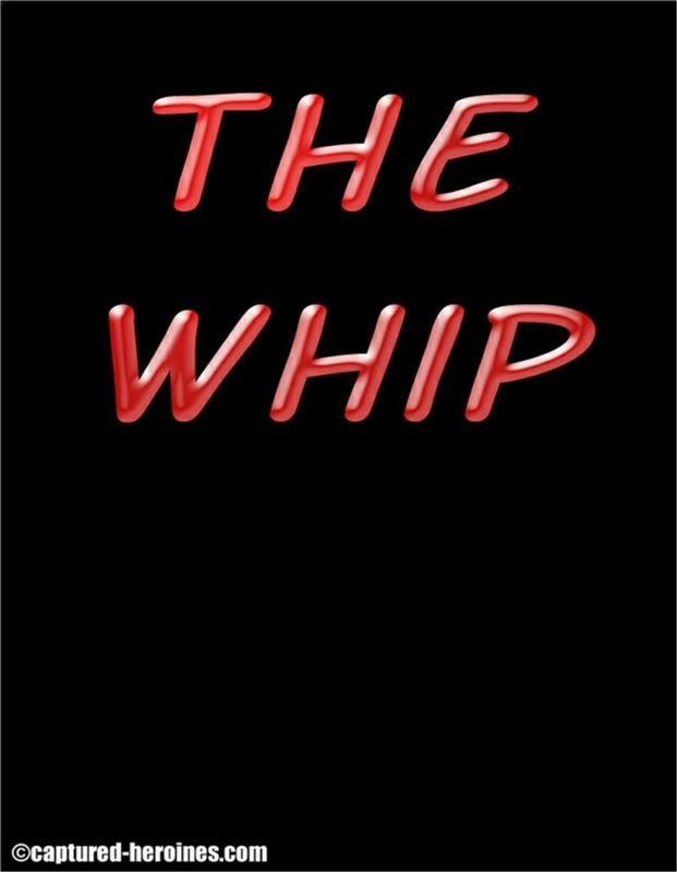 Captured Heroines – The Whip 1-2