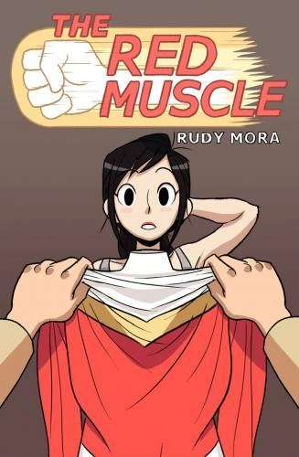 Rudy Mora – The Red Muscle Chapter 1-5