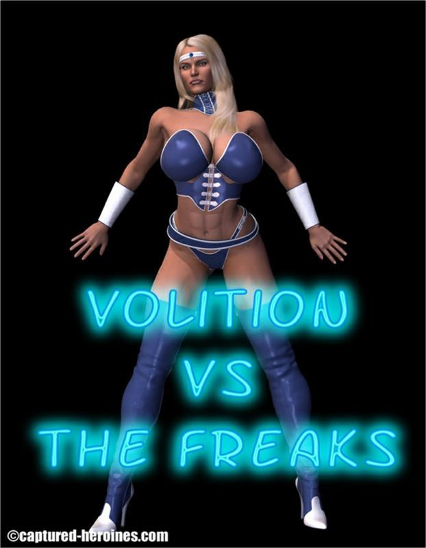 Captured Heroines – Volition Vs The Freaks