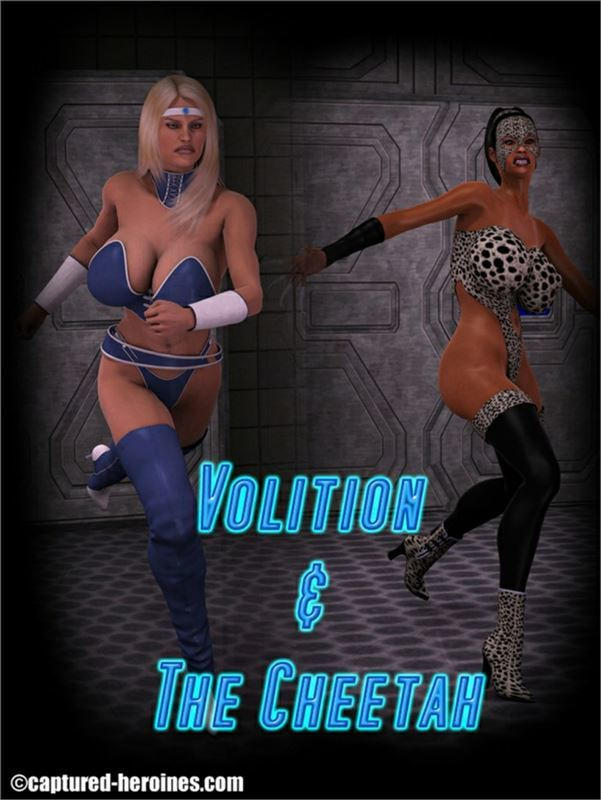 Captured Heroines – Volition and the Cheetah 1-7