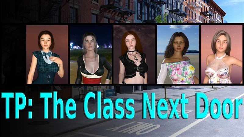 TP: The Class Next Door Ep. 2 v0.5.1 by 9thCrux+Compressed Version