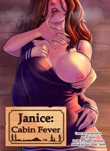Janice Cabin Fever Ongoing by Dirtyero, Sorje