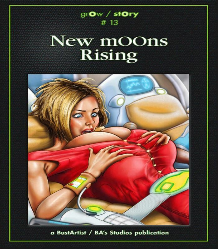 BustArtist – grOw / stOry #13: New mOOns Rising