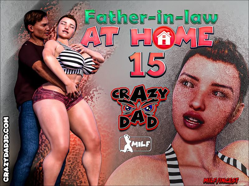 CrazyDad3D – Father-in-Law at Home 15