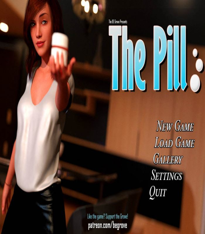 The Pill (Ver.0.4.5) By BeGrove