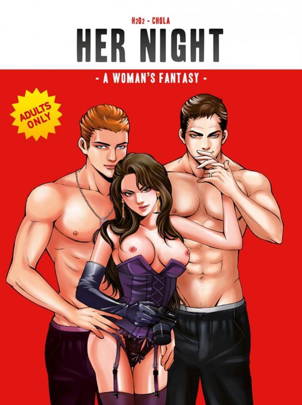 H2O2 – Her Night – A Woman's Fantasy