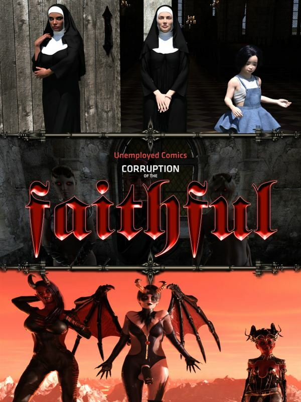 Corruption of the Faithful (ongoing) by Unemployed