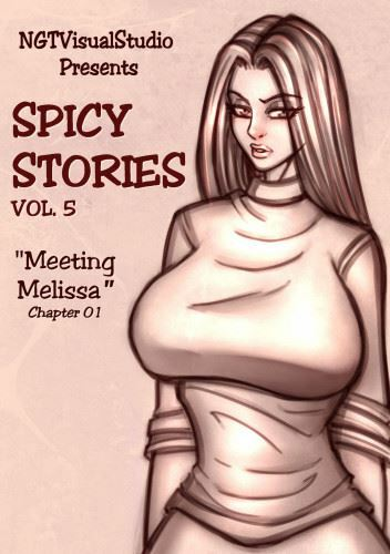 NGT Spicy Stories 05 – Meeting Melissa (Ongoing)
