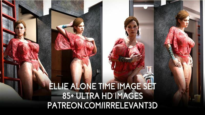Irrelevant3d – Ellie Alone Time Image Set