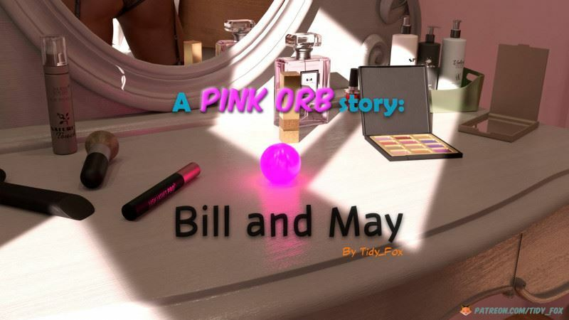Tidy Fox – A Pink Orb Story: Bill and May