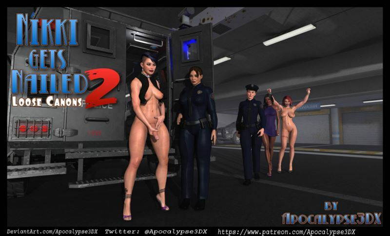 Apocalypse3DX – Nikki Gets Nailed Part 2 – Loose Canons